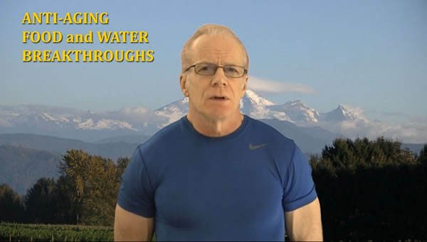 Powerful Anti-Aging Food and Water Breakthroughs (1:24:29) PART 10 of 10